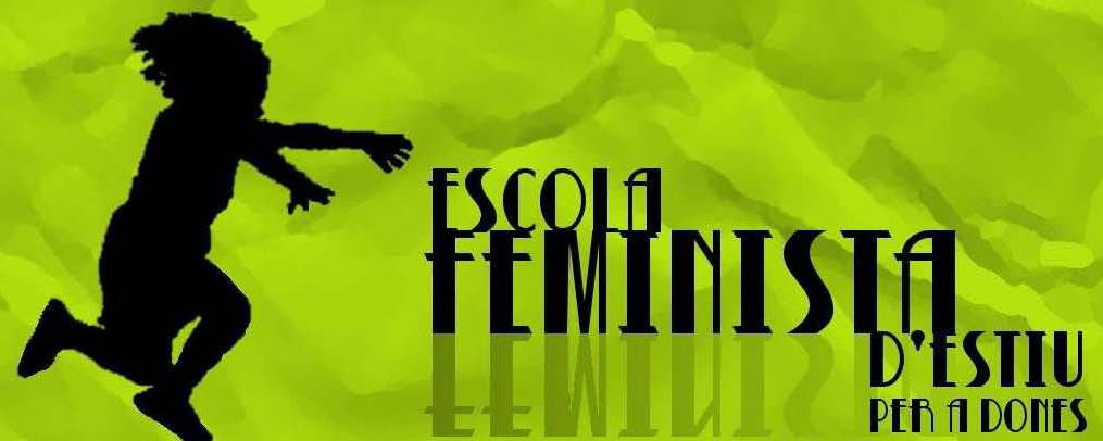 Escola Feminista d'Estiu 2010