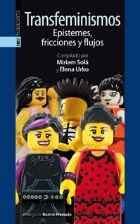 """Presentació del llibre """"Transfeminismos. Epistemes, fricciones y flujos"""", compilat per la Miriam Solá i l'Elena-Urko"""