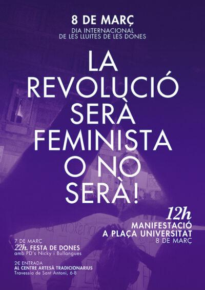 Manifest feminista 8 de Març 2015: La revolució serà feminista o no serà