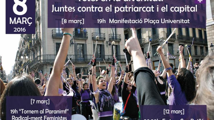 Aportacions feministes al 8 de març: Totes en la Diversitat. Juntes contra el Patriarcat i el Capital