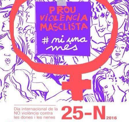 25N Prou violències masclistes. Ni una més!