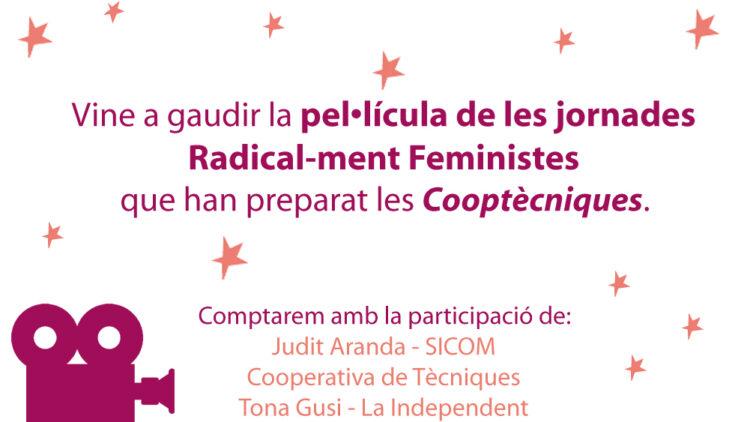 Pel·lícula de les Jornades Radical-ment Feministes
