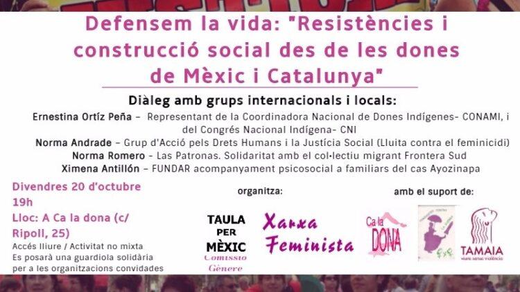 """20/10:: [DIÀLEGS] """"Resistències i construcció social des de les dones de Mèxic i Catalunya"""""""