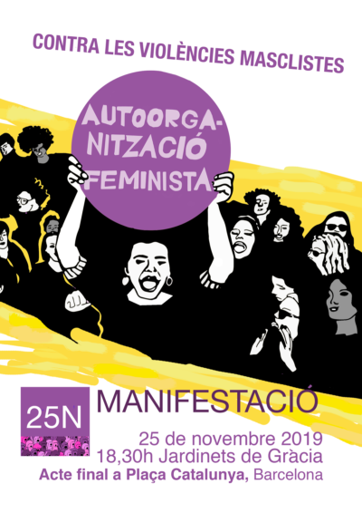 #25N Contra les Violències Masclistes Autoorganització Feminista