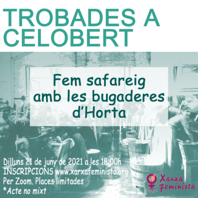 """Trobades a celobert 21 de juny """"Fem safareig amb les bugaderes d'Horta"""""""